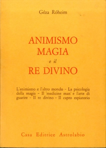 Animismo magia e il re divino