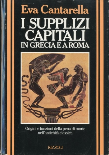 I supplizi capitali in Grecia e a Roma