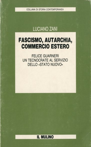 Fascismo, autarchia, commercio estero