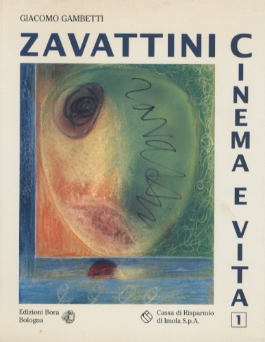 Zavattini cinema e vita