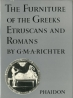 The Furniture of the Greeks Etruscans and Romans