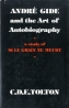 Andre Gide and the Art of Autobiography