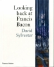 (Bacon) Looking back at Francis Bacon