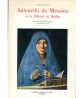 Antonello da Messina e la pittura in Sicilia (Sicilia)