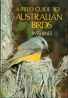 A field guide to australian birds