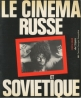 Le cinema russe et sovietique