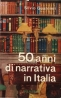 50 anni di narrativa in Italia