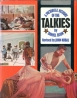 A pictorial history of the talkies